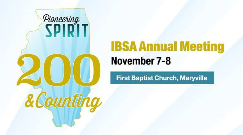 200 & Counting: Anniversary sparks Baptist focus on spiritual need in Illinois