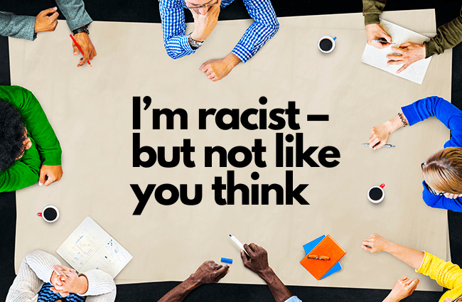 I'm-racist–but-not-like-you-think