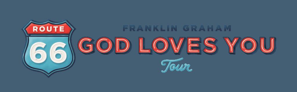 Route 66 God Loves You Tour